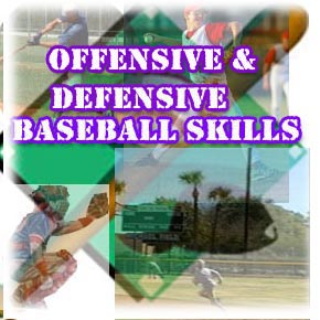 Offensive and Defensive Baseball Skills