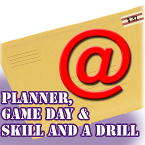 BBE Planner, Game Day Coach & Skill and a Drill