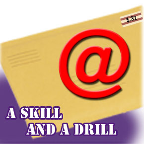 A Skill and a Drill